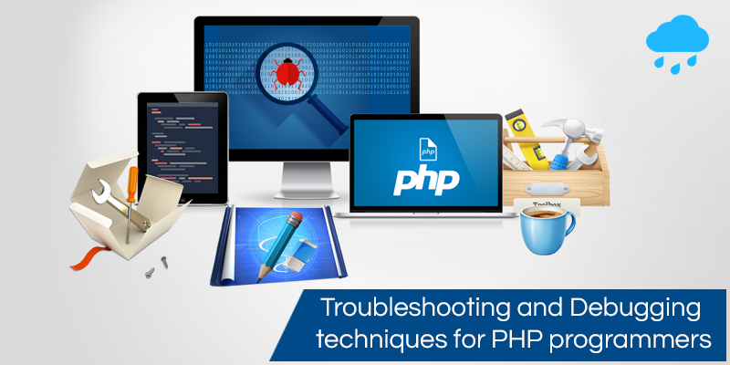 PHP Trouble Shooting & Debugging